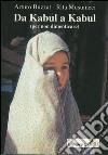 Da Kabul a Kabul libro