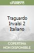 TRAGUARDO INVALSI 2 ITALIANO libro