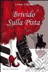 BRIVIDO SULLA PISTA