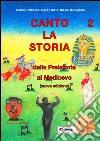 CANTO LA STORIA 2 + CD