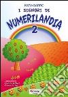 I signori di Numerilandia (2) libro