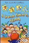 Il grande concerto d'estate libro