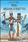 Tari regina d'Egitto libro