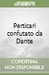 Perticari confutato da Dante libro