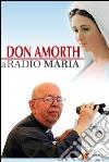 Don Amorth a Radio Maria libro