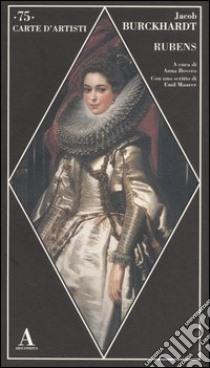 Rubens libro di Burckhardt Jacob
