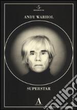 Andy Warhol superstar libro