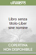 Libro senza titolo-Liber sine nomine libro di Petrarca Francesco