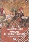 Manuale dei simboli nell'arte. L'era paleocristiana e bizantina libro