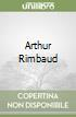 Arthur Rimbaud libro