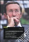 La conversione di Fini. Viaggio in una destra senza Berlusconi libro