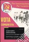 Comunisti immaginari. Tutto quello che c'è da sapere sul PCI libro