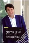 Matteo Renzi. Il rottamatore del PD libro