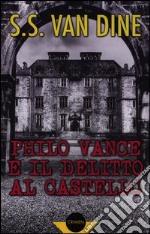 Philo Vance e il delitto al castello