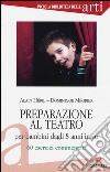 Preparazione al teatro per bambini dagli 8 anni in su. 60 esrcizi commentati. Vol. 1 libro
