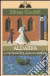 Aldabra. La tartaruga che amava Shakespeare libro