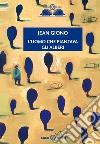 L'uomo che piantava gli alberi libro di Giono Jean