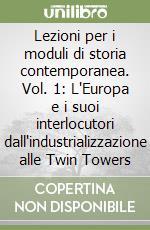 Lezioni per i moduli di storia contemporanea (1) libro di Bertini Fabio