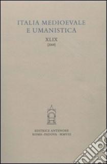 Italia medievale e umanistica (49) libro