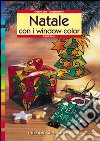 Natale con i window color libro