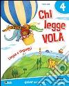 CHI LEGGE VOLA LINGUAGGI CL 4 libro