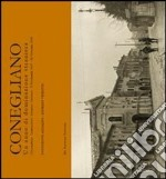 Conegliano. Un anno di dominazione straniera libro di Azzalini Innocente - Visentin Giorgio