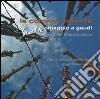 Le colonne infinite. Omaggio a Gaudì. Sculture di Pinuccio Sciola. Ediz. illustrata libro