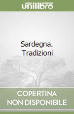 Sardegna. Tradizioni