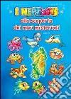 I Neptoons alla scoperta dei mari misteriosi libro