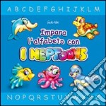 Impara l'alfabeto con i Neptoons libro di Werner Gerhard