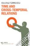 Time and cross-temporal relations libro