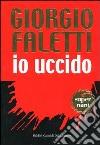 Io uccido libro di Faletti Giorgio