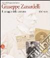 Giuseppe Zanardelli 1826-1903. Il coraggio della coerenza libro