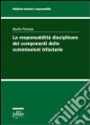 La Responsabilità disciplinare dei componenti delle commissioni tributarie libro