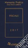 Memento fiscale 2017  libro
