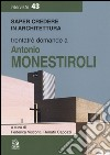 Trentatre domande a Antonio Monestiroli