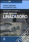 Trentasette domande a Jos� Ignacio Linazasoro
