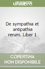 De sympathia et antipathia rerum. Liber 1 libro di Fracastoro Girolamo