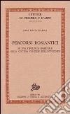 Percorsi romantici. Su una tipologia femminile nella cultura francese dell'Ottocento