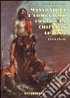 Massoneria e comunismo contro la Chiesa in Spagna libro