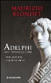 Adelphi della dissoluzione libro