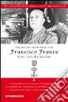 Francisco Franco, cristiano esemplare libro