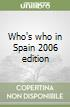 Who's who in Spain 2006 edition