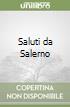 Saluti da Salerno libro