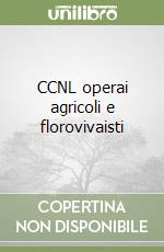 CCNL operai agricoli e florovivaisti libro