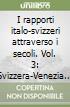 I rapporti italo-svizzeri attraverso i secoli (3) libro