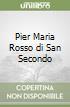 Pier Maria Rosso di San Secondo libro