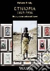 Ethiopia 1867-1936. History, stamps and postal history libro