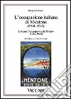 L'occupazione italiana di Mentone (1940-1943). Storia postale-L'occupation italienne de Menton (1940-1943). Histoire postale libro
