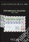Le tariffe postali italiane 1862-2000 (4/3) libro